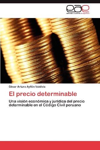 El Precio Determinable 9783659024733