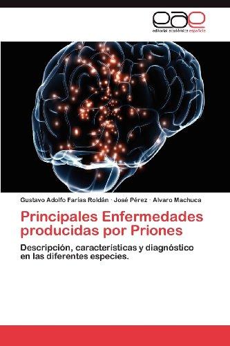 Principales Enfermedades Producidas Por Priones 9783659026362