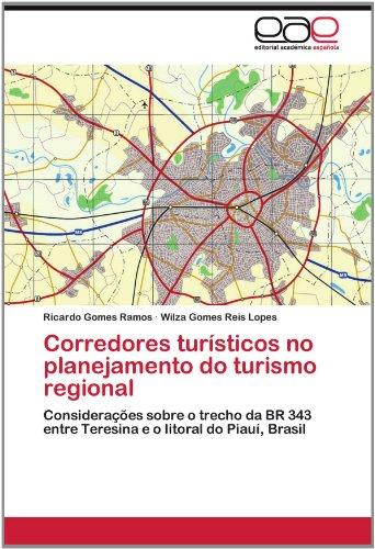 Corredores Tur Sticos No Planejamento Do Turismo Regional 9783659027024