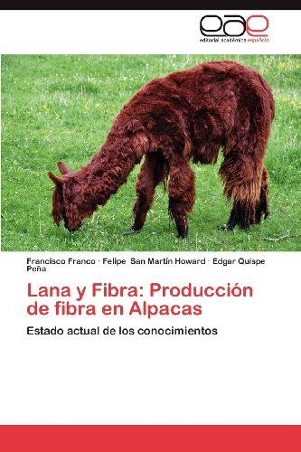 Lana y Fibra: Producci N de Fibra En Alpacas 9783659027048