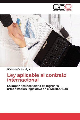 Ley Aplicable Al Contrato Internacional 9783659027475