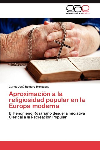 Aproximaci N a la Religiosidad Popular En La Europa Moderna 9783659027482