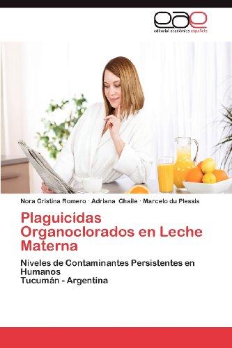 Plaguicidas Organoclorados En Leche Materna 9783659027925