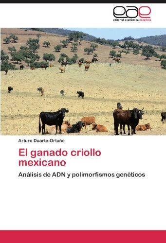 El Ganado Criollo Mexicano 9783659028182