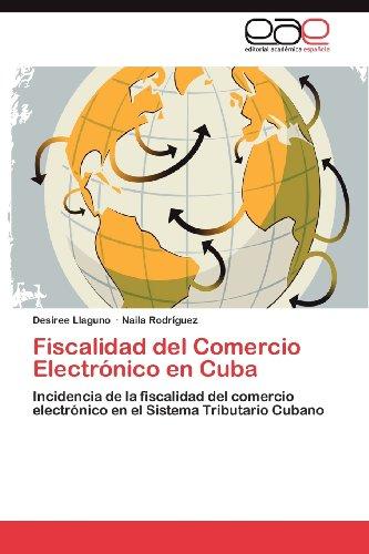 Fiscalidad del Comercio Electr Nico En Cuba 9783659028359