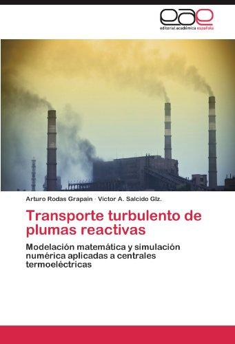 Transporte Turbulento de Plumas Reactivas 9783659028373
