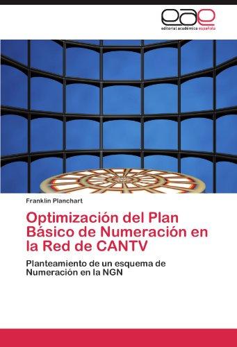 Optimizaci N del Plan B Sico de Numeraci N En La Red de Cantv 9783659028885
