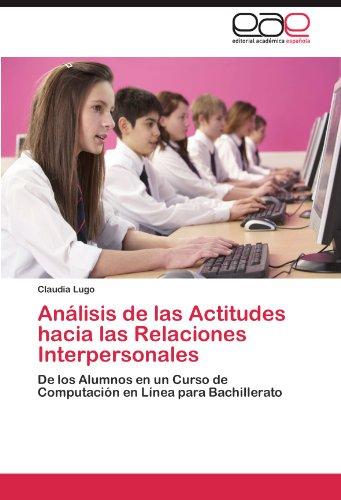 An Lisis de Las Actitudes Hacia Las Relaciones Interpersonales 9783659028977