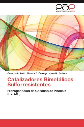 Catalizadores Bimet Licos Sulforresistentes 9783659029424