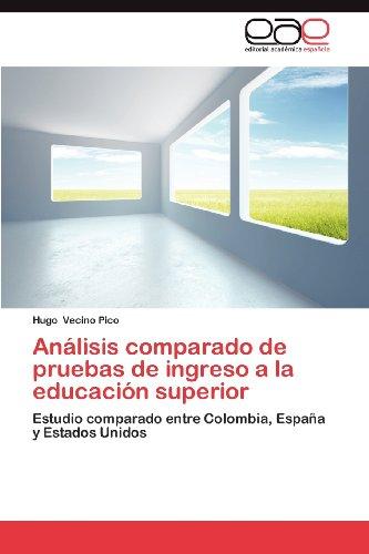 An Lisis Comparado de Pruebas de Ingreso a la Educaci N Superior 9783659030468