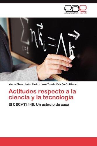 Actitudes Respecto a la Ciencia y La Tecnolog a 9783659030505