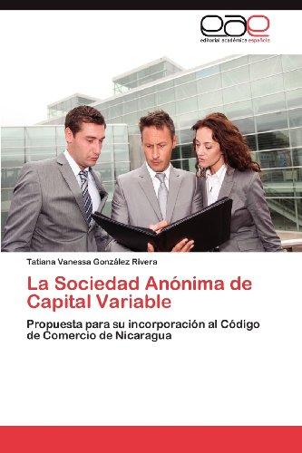 La Sociedad an Nima de Capital Variable 9783659030642