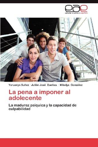 La Pena a Imponer Al Adolecente 9783659031816