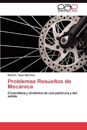 Problemas Resueltos de Mec Nica 9783659032271