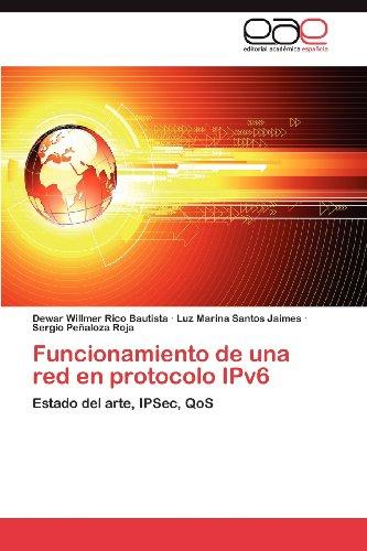 Funcionamiento de Una Red En Protocolo Ipv6 9783659032745