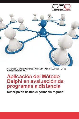 Aplicaci N del M Todo Delphi En Evaluaci N de Programas a Distancia 9783659033049