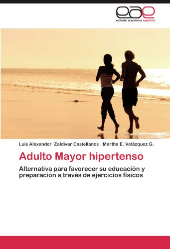 Adulto Mayor Hipertenso 9783659034213