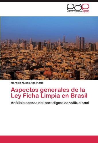Aspectos Generales de La Ley Ficha Limpia En Brasil 9783659034374