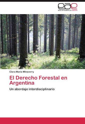 El Derecho Forestal En Argentina 9783659035029