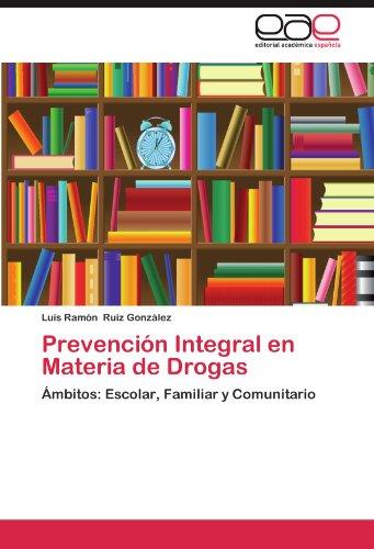 Prevenci N Integral En Materia de Drogas 9783659035159