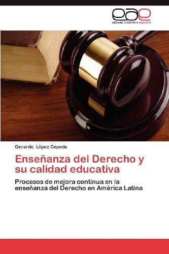 Ense Anza del Derecho y Su Calidad Educativa 9783659035197