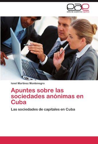 Apuntes Sobre Las Sociedades an Nimas En Cuba 9783659035258
