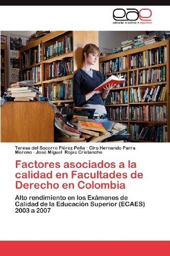 Factores Asociados a la Calidad En Facultades de Derecho En Colombia 9783659035265