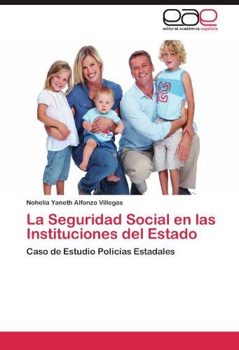 La Seguridad Social En Las Instituciones del Estado 9783659035357