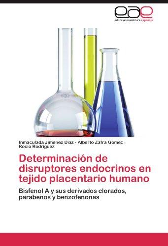 Determinaci N de Disruptores Endocrinos En Tejido Placentario Humano