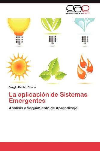 La Aplicaci N de Sistemas Emergentes 9783659037894