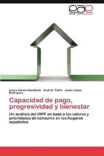 Capacidad de Pago, Progresividad y Bienestar 9783659037986