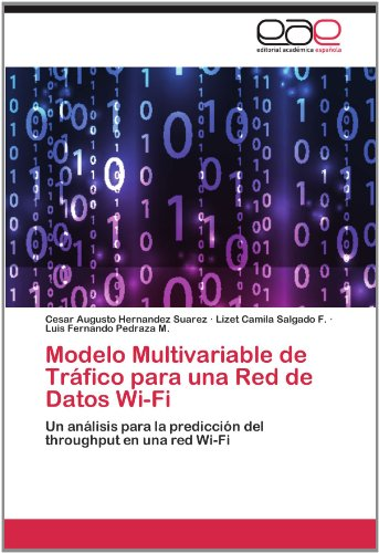Modelo Multivariable de Tr Fico Para Una Red de Datos Wi-Fi 9783659038228