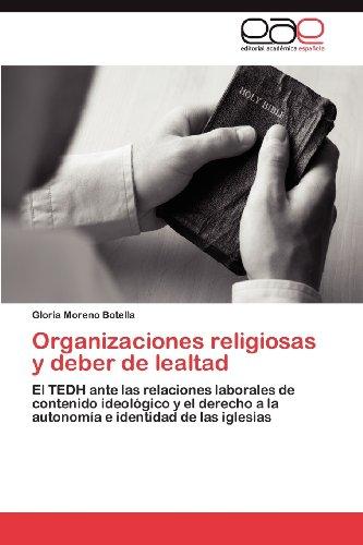 Organizaciones Religiosas y Deber de Lealtad 9783659038372