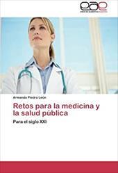 Retos Para La Medicina y La Salud P Blica 20269919