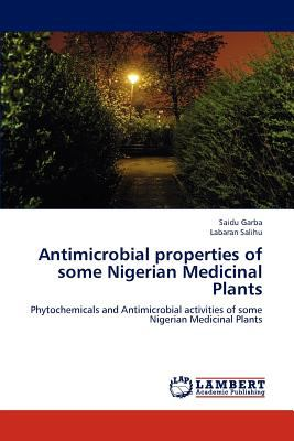 the antimicrobial properties of plants garlic Plants procurement cloves of garlic were purchased from sokoto central  antibacterial properties have been widely reported (roy et al, 2006) the antimicrobial .