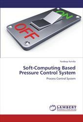 Soft-Computing Based Pressure Control System 18644667