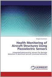 Health Monitoring of Aircraft Structures Using Piezoelectric Sensors 19086927