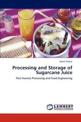 Processing and Storage of Sugarcane Juice