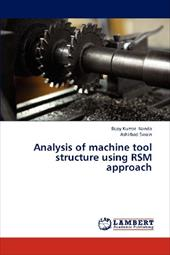 Analysis of Machine Tool Structure Using Rsm Approach 19423270