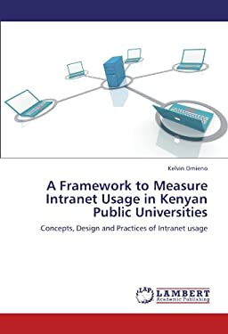 A Framework to Measure Intranet Usage in Kenyan Public Universities