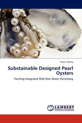 Substainable Designed Pearl Oysters