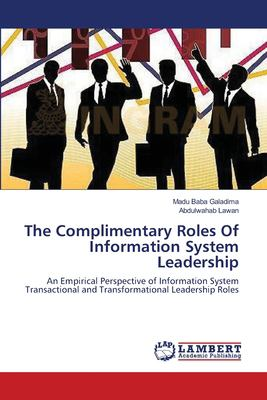 Complimentary Roles of Information System Leadership
