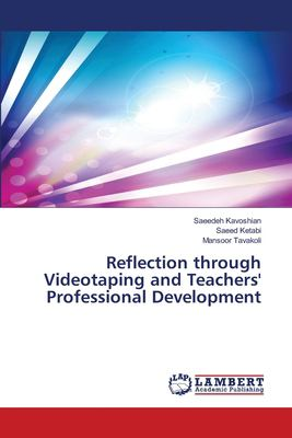 Reflection Through Videotaping and Teachers' Professional Development