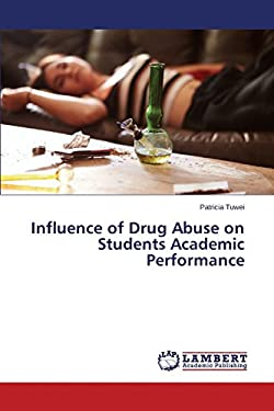 Influence of Drug Abuse on Students Academic Performance