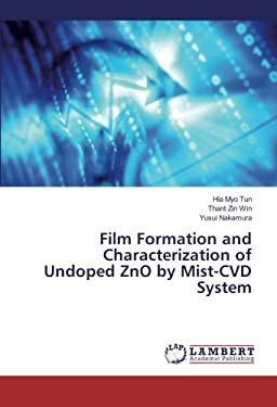 Film Formation and Characterization of Undoped ZnO by Mist-CVD System