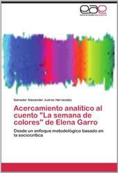 """Acercamiento Anal Tico Al Cuento """"La Semana de Colores"""" de Elena Garro 19346558"""