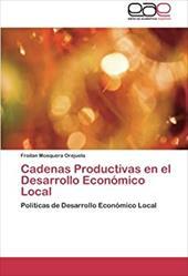 CADENAS PRODUCTIVAS EN EL DESARROLLO ECO 21670370