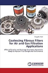 Coalescing Fibrous Filters for Air and Gas Filtration Applications 20716517