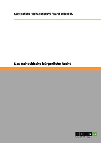 Das Tschechische B Rgerliche Recht 9783656062288