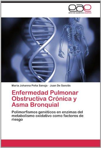 Enfermedad Pulmonar Obstructiva Cr Nica y Asma Bronquial 9783659027383